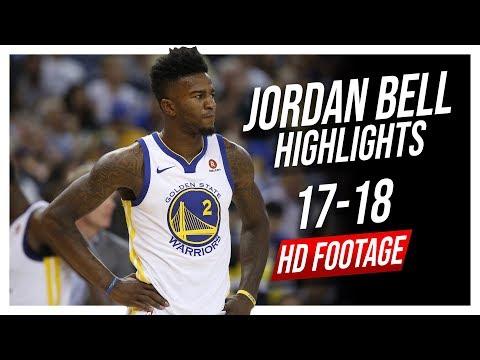 Warriors C Jordan Bell 2017-2018 Season Highlights ᴴᴰ
