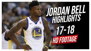 Warriors C Jordan Bell 2017-2018 Season Highlights ᴴᴰ