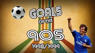 Goals of the 90s | top 10 | 98/99 | retro football
