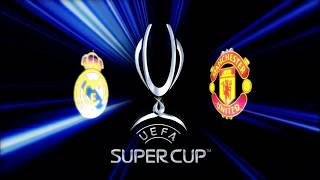 UEFA Super Cup All Intros (2002 - 2018)