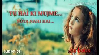 Koi bhi Aisa Lamha nahi hai Jis Mein Mere Tu hota nahi slow motion song 🌷WhatsApp 🌷