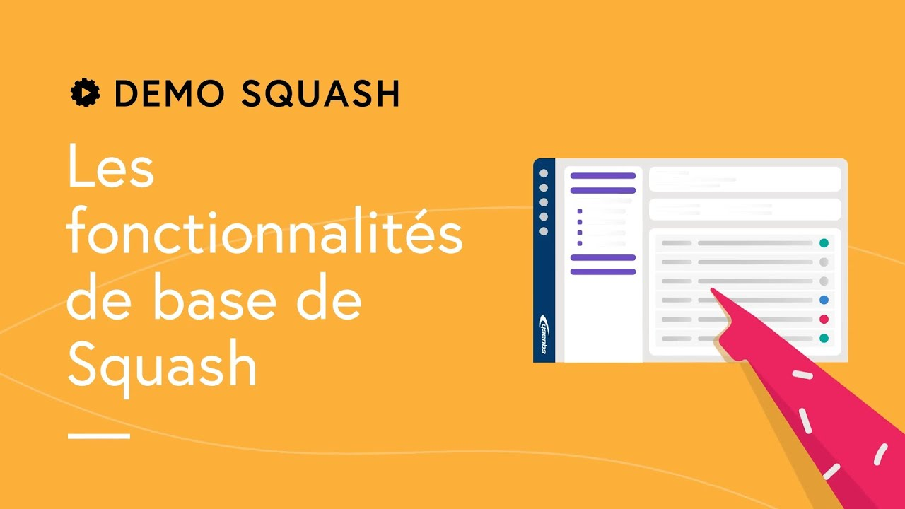 Demo Squash #3 - Présentation des Espaces Exigences, Cas de test et Campagnes
