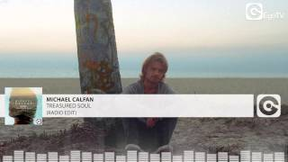 MICHAEL CALFAN - Treasured Soul (Radio Edit)