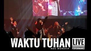 Download WAKTU TUHAN-NDC WORSHIP ( live peformance )