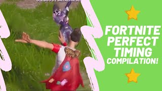 Fortnite Perfect Timing Compilation!🔥