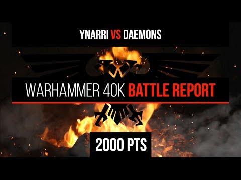 Warhammer 40k 8th Edition - Ynnari vs Daemons 2000pts - Battle Report