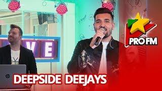 Deepside Deejays - Maya ProFM LIVE Session