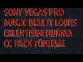 Sony Vegas Pro 13  Magic Bullet Looks Eklentisini Kurma