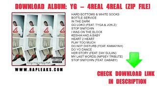YG 4REAL 4REAL Album Download (Zip File)