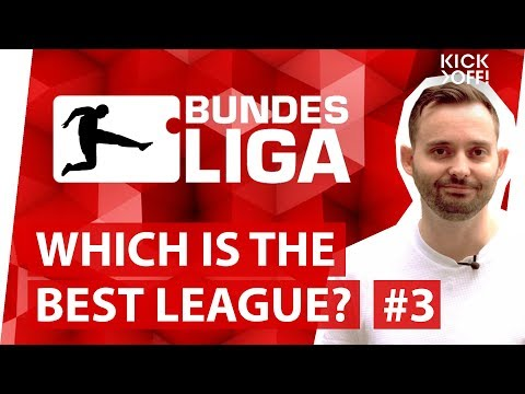 Bundesliga   Which is the best football league in the world? Part 3