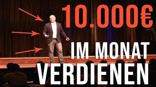 Anleitung: 10.000€ monatlich verdienen mit Online Marketing