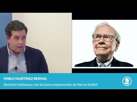 Pablo Martínez Bernal - Berkshire Hathaway y las lecciones empresariales de Warren Buffett