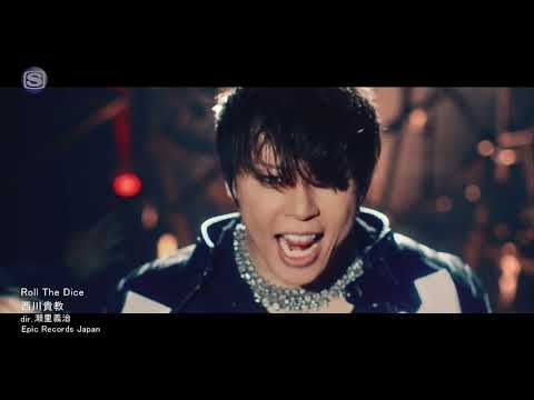 Takanori Nishikawa 西川貴教 @ Roll The Dice MUSIC VIDEO