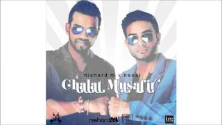 Chalat Musafir - Nishard M and Neval
