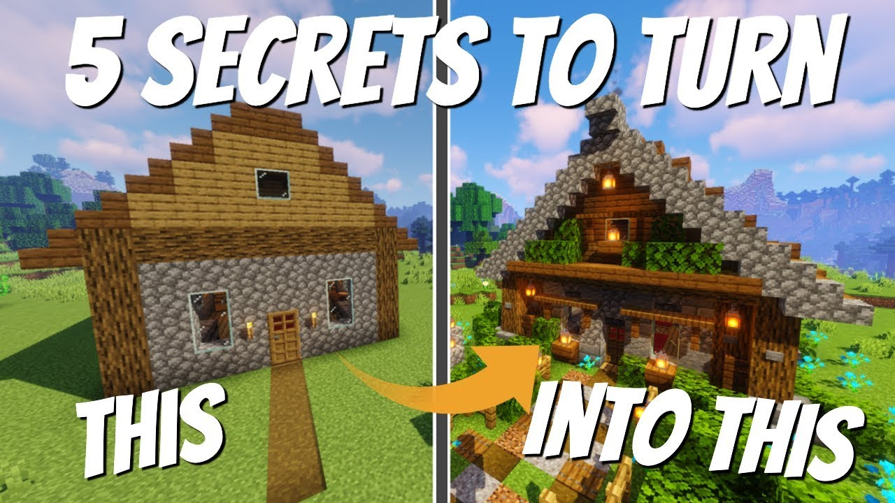 5 Ways To Make Your Minecraft House Better  5 Secrets To Improve Your Minecraft Buildings
