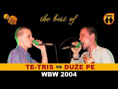 bitwa TE-TRIS vs DUŻE PE # WBW 2004 Finał # freestyle battle [finał]