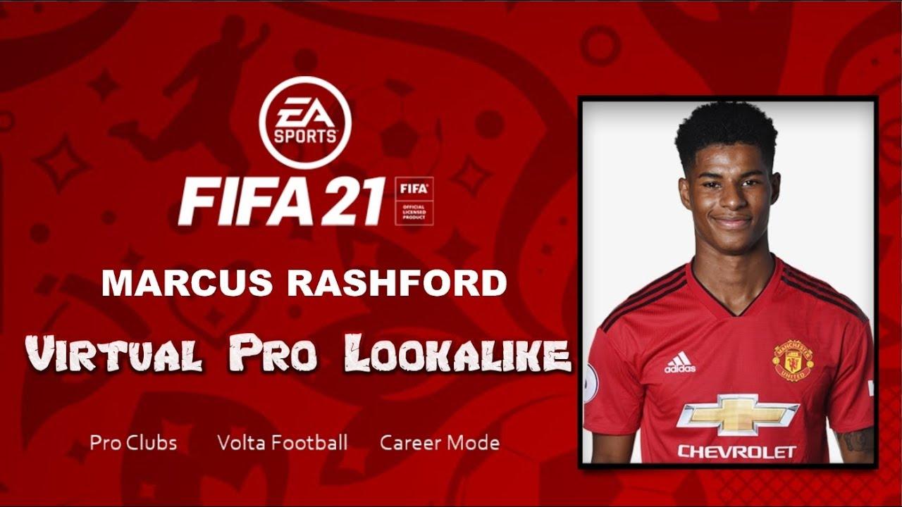FIFA 21 - How to Create Marcus Rashford - Pro Clubs - YouTube