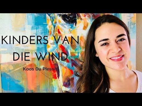 Kinders van die wind - Koos du Plessis | Camille van Niekerk cover