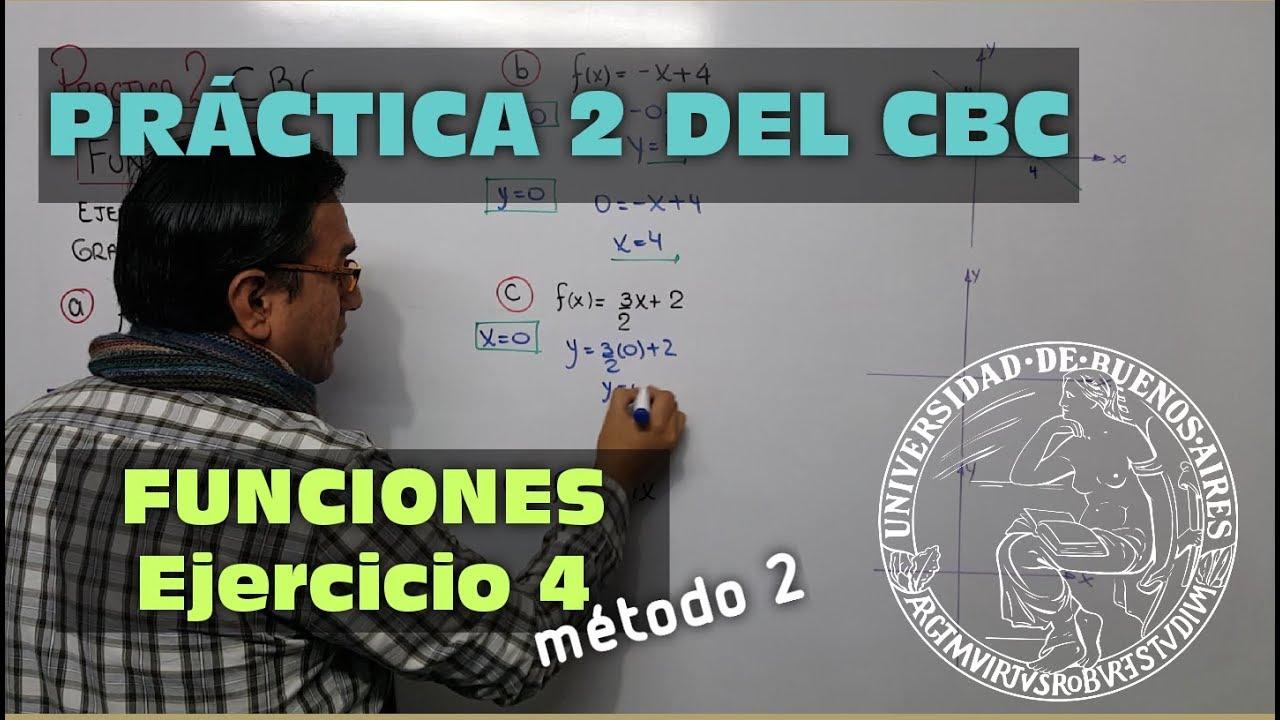 FUNCIONES - PRACTICA 2 DEL CBC - EJERCICIO 4 SEGUNDO ...