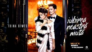 Irina Rimes - Iubirea Noastra Muta Vally V Remix