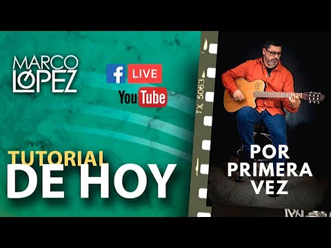 """Tutorial canción: """"Por primera vez"""" - Marco López (Canto para Primera comunión)"""