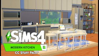 THE SIMS 4 MODERN KITCHEN STUFF PACK // CC STUFF PACK OVERVIEW