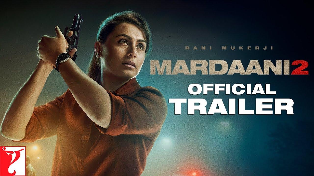Mardaani 2 | Official Trailer 2 | Rani Mukerji | Vishal Jethwa | Gopi Puthran