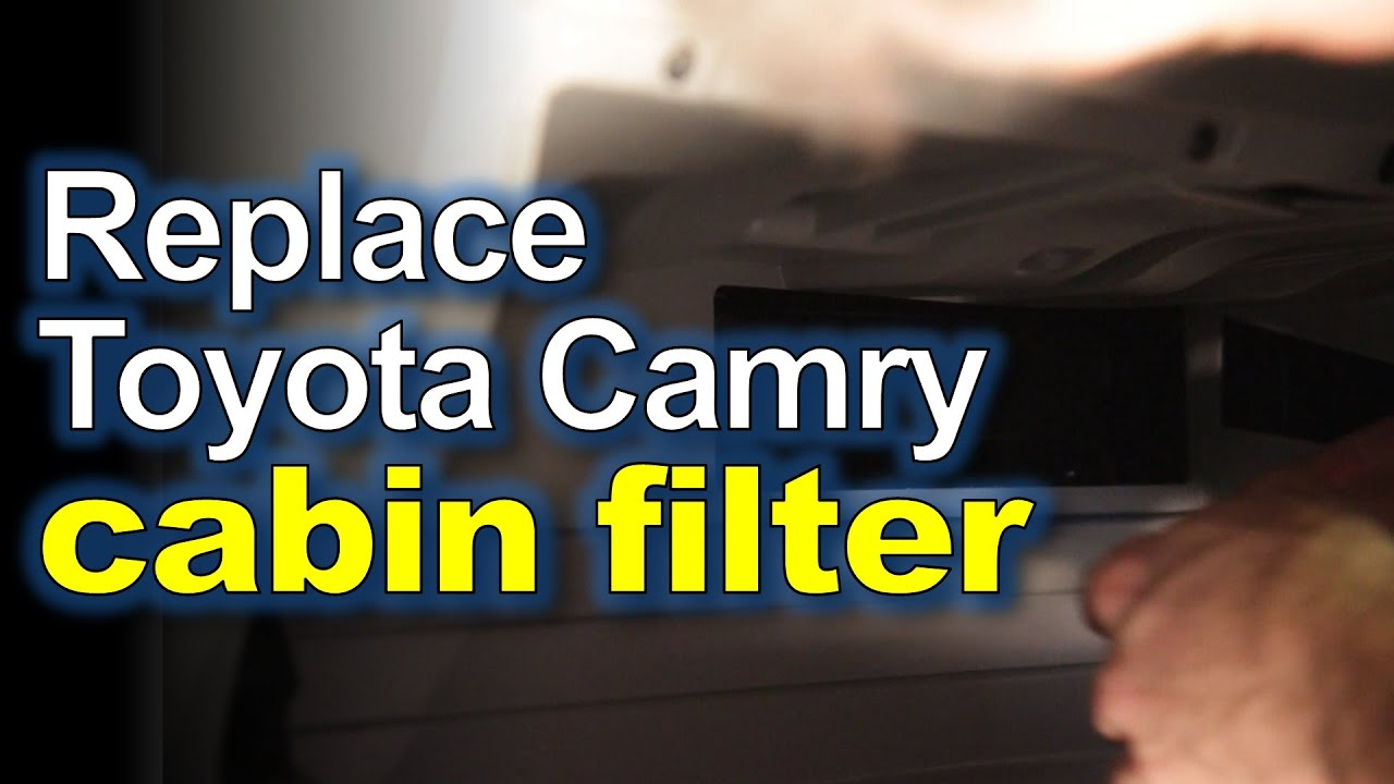 Replacing A Pollen Cabin Filter 2011 Toyota Camry How