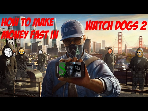 watch dogs 2 how to make money