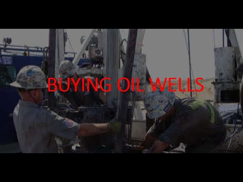 buying-oil-wells?-must-watch