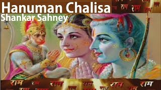 Hanuman Chalisa By Shankar Sahney [Full Video Song] I MAHAMRITUNJAY MANTRA & HANUMAN CHALISA