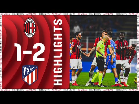 AC Milan Atletico Madrid Goals And Highlights
