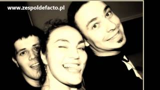 Kasiu Kasieńko - cover Zespół De Facto