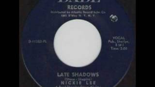 NICKIE LEE - LATE SHADOWS - DADE RECORDS 45-2011.wmv