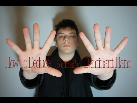 How to Deduce a Person's Dominant Hand | Deduction Minute #2