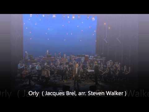 Orly ( Jacques Brel, arr.Steven Walker )