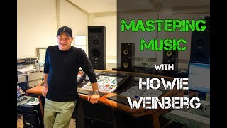 Video Mastering Music with Howie Weinberg - Warren Huart: Produce Like A Pro download MP3, 3GP, MP4, WEBM, AVI, FLV Mei 2018