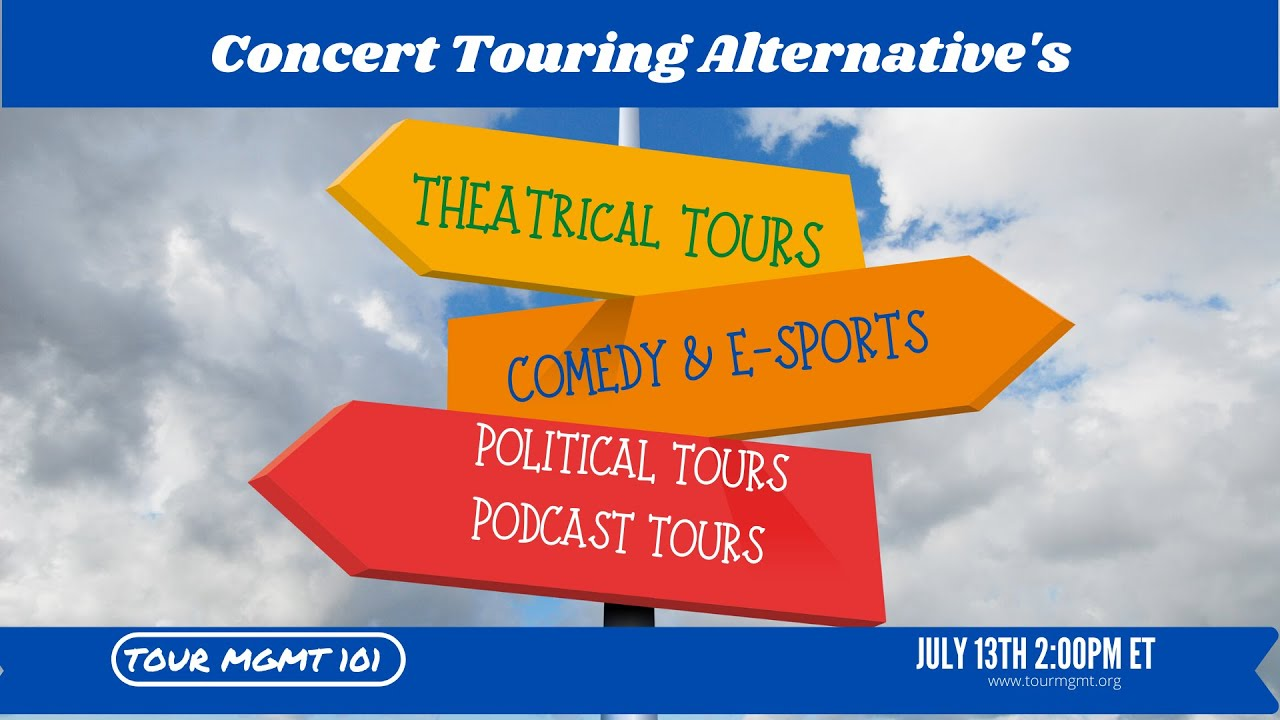 Tour Management: Class on Concert Touring Alternatives