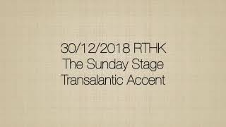 Publication Date: 2019-01-17 | Video Title: RTHK The Sunday Stage