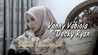 Vanny Vabiola - Setia Sampai Mati Ft. Decky Ryan
