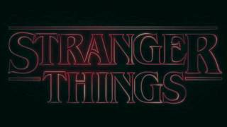 Stranger Things - Kids (Mixol Remix)  [Stranger Things Soundtrack]