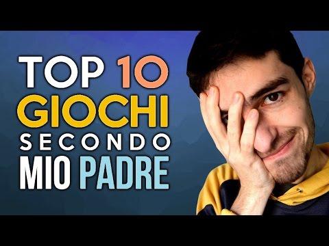 Top 10 Giochi secondo mio Padre