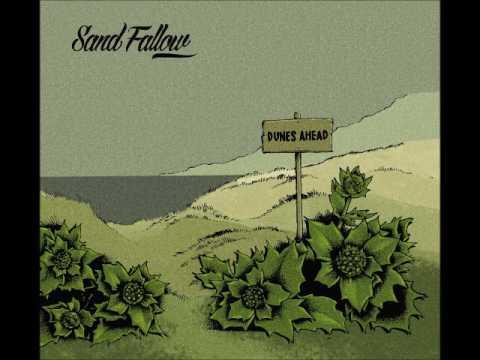 Sand Fallow - Dunes Ahead (Full Album 2017)