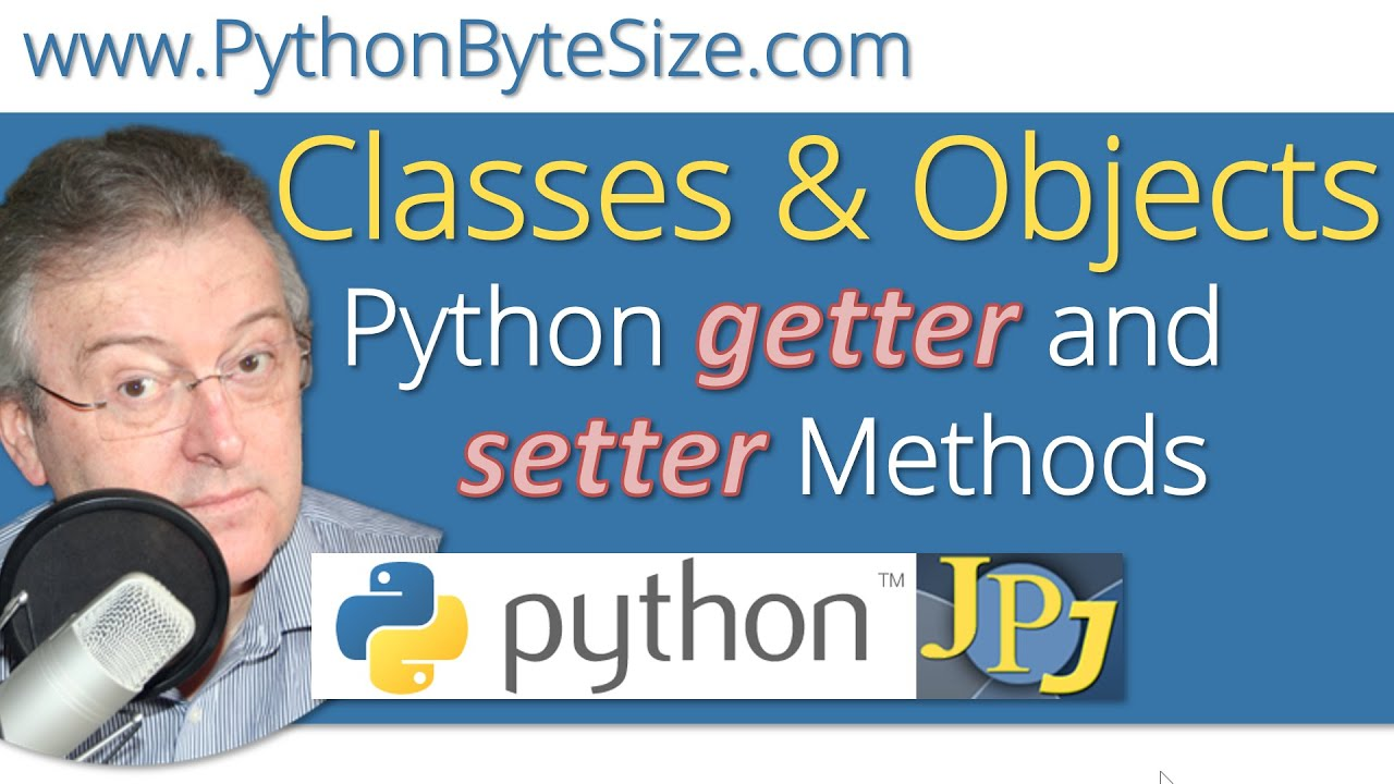 Python Getter And Setter Methods Youtube