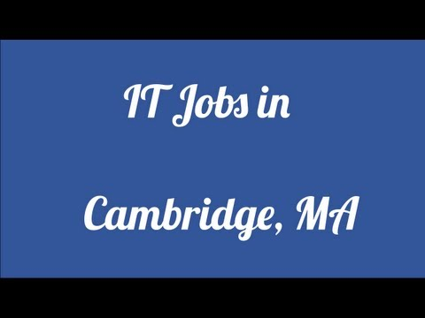 IT Jobs in Cambridge Massachusetts