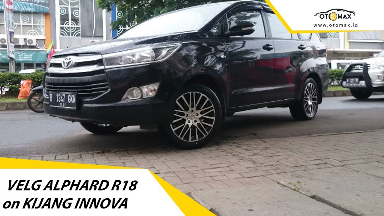 Velg Toyota Alphard Ring 18 On Kijang Innova Reborn New Sinar