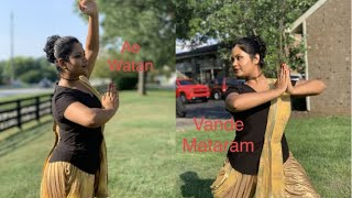 Vande Mataram || Ae Watan || Patriotic Dance Choreography by Soumi Bera