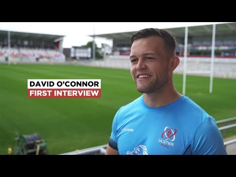 David O'Connor first interview   Welcome to Ulster