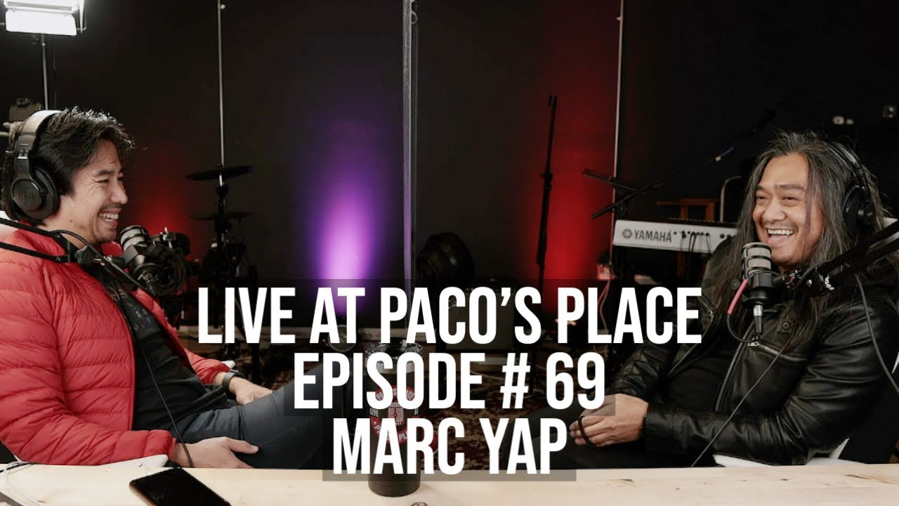Marc Yap EPISODE # 69 The Paco Arespacochaga Podcast