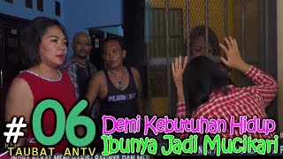 Video TAUBAT EPISODE 6 ANTV 30 JANUARI 2018 download MP3, 3GP, MP4, WEBM, AVI, FLV November 2018